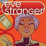 Eve Stranger