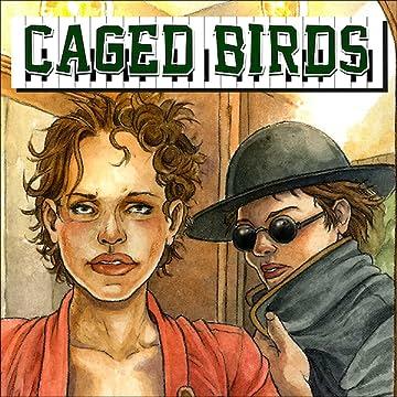 Caged Birds: Caged Birds