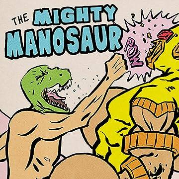 The Mighty Manosaur