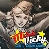 Miss Vicky & Her Cutie Commandos