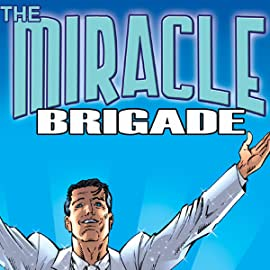 The Miracle Brigade