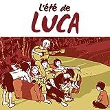 L'Eté de Luca