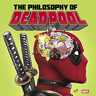 The Philosophy of Deadpool