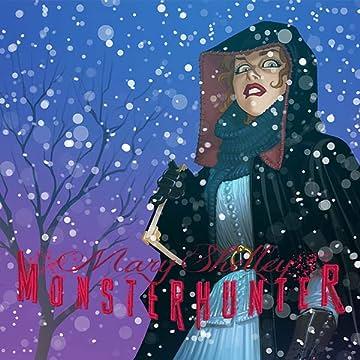Mary Shelley Monster Hunter