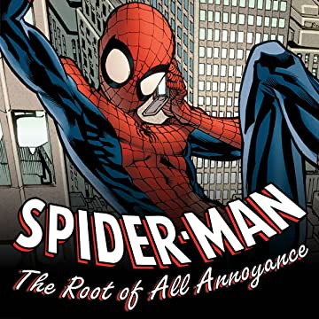 Spider-Man: The Root Of All Annoyance (2009)