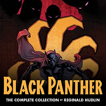 Black Panther by Reginald Hudlin: The Complete Collection