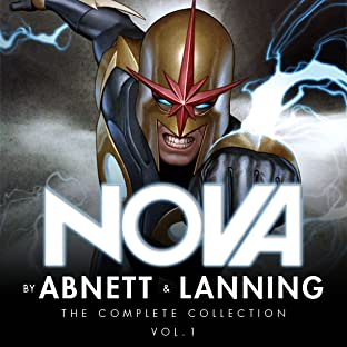 Nova by Abnett & Lanning: The Complete Collection