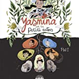 Yasmina and the Potato Eaters