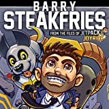 Barry Steakfries: From The Files Of Jetpack Joyride