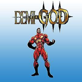 Demi-God: My Kick-Ass Graphic Novel