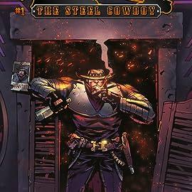 Jack Irons: The Steel Cowboy, Vol. 1