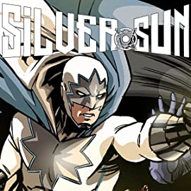 Silver Sun, Vol. 1: Acts of War