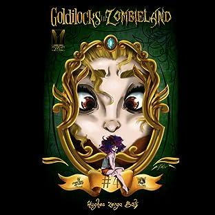 Goldilocks In ZombieLand, Vol. 4