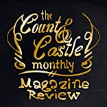 The Count & Castle Monthly: Magazine Review