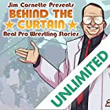 Jim Cornette Presents: Behind the Curtain—Real Pro Wrestling Stories