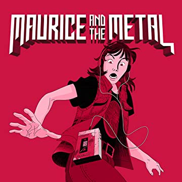 Maurice & The Metal: A HEAVY BURDEN