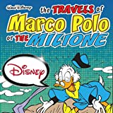 The Travels of Marco Polo or the Milione