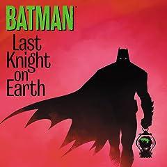 Batman: Last Knight on Earth (2019-)