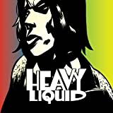 Heavy Liquid