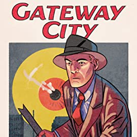 Gateway City, Vol. 1