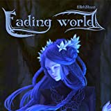 Fading World: Living and Dead