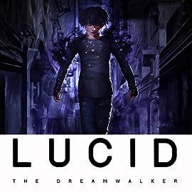 Lucid The Dreamwalker, Vol. 1: Sleepless Night