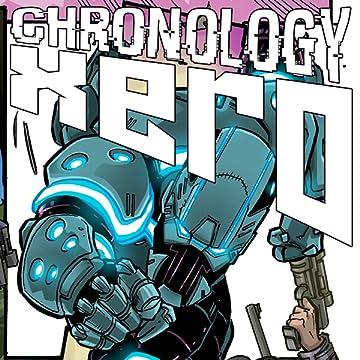 Chronology Xero: The awakening