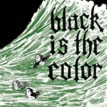 Black Is the Color