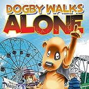 Dogby Walks Alone