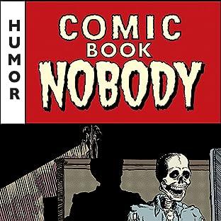 Comic Book Nobody, Vol. 1