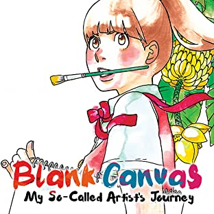 Blank Canvas: My So-Called Artist's Journey