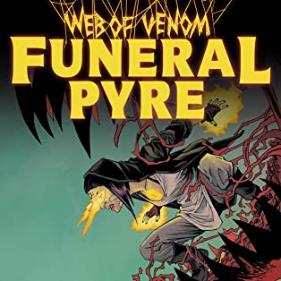 Web Of Venom: Funeral Pyre (2019)