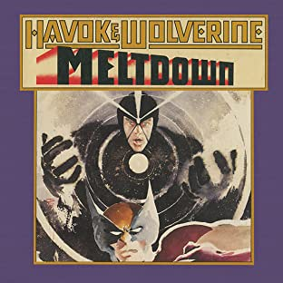 Havok and Wolverine: Meltdown (1988)