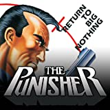 Punisher: Return To Big Nothing (1989)