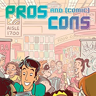 Pros and (Comic) Cons