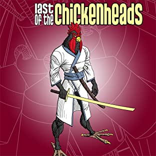 Last of the Chickenheads