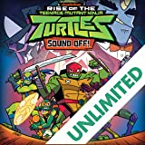 Teenage Mutant Ninja Turtles: Rise of the TMNT: Sound Off!
