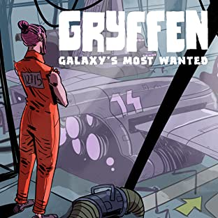 Gryffen, Vol. 1: Galaxy's Most Wanted