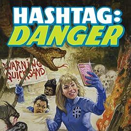 Hashtag Danger