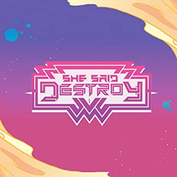 She Said Destroy