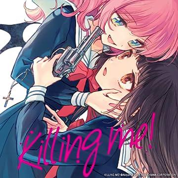 Killing Me!