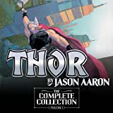 Thor by Jason Aaron: The Complete Collection