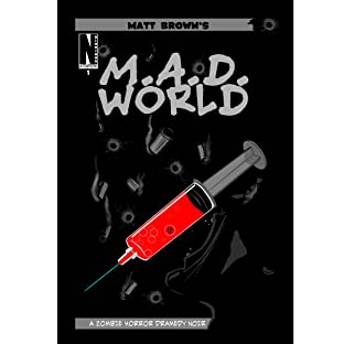 M.A.D. World, Tome 1