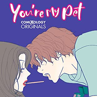 You're My Pet (comiXology Originals)