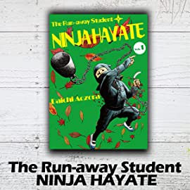 The Run-away Student NINJA HAYATE