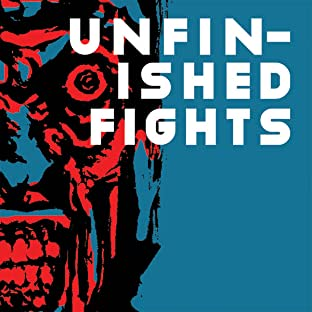 Unfinished Fights