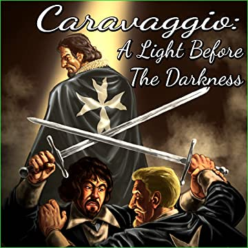 Caravaggio: A Light Before The Darkness