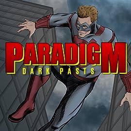 Paradigm, Vol. 1: Dark Pasts