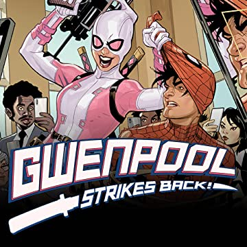 Gwenpool Strikes Back (2019-)