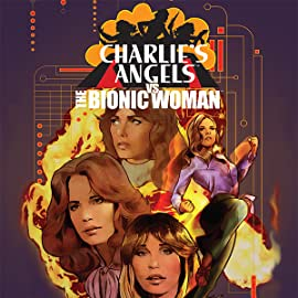Charlie's Angels vs. The Bionic Woman